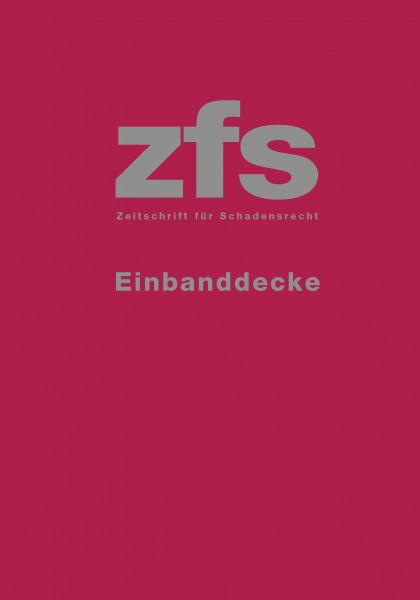 ZFS - Zeitschrift für Schadensrecht - Einbanddecke