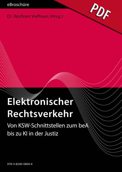 Elektronischer Rechtsverkehr 1/2019 - eBroschüre (PDF) - Von KSW-Schnittstellen zum beA bis zu KI in der Justiz