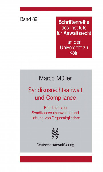 Syndikusrechtsanwalt und Compliance