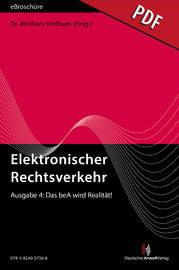 Elektronischer Rechtsverkehr 4/2015 - Einführung verschoben, aber: Das beA wird Realität! - eBroschüre (PDF)