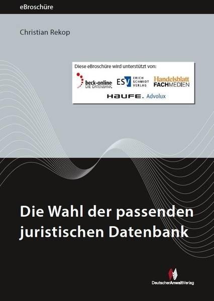 Die Wahl der passenden juristischen Datenbank - eBroschüre (PDF)