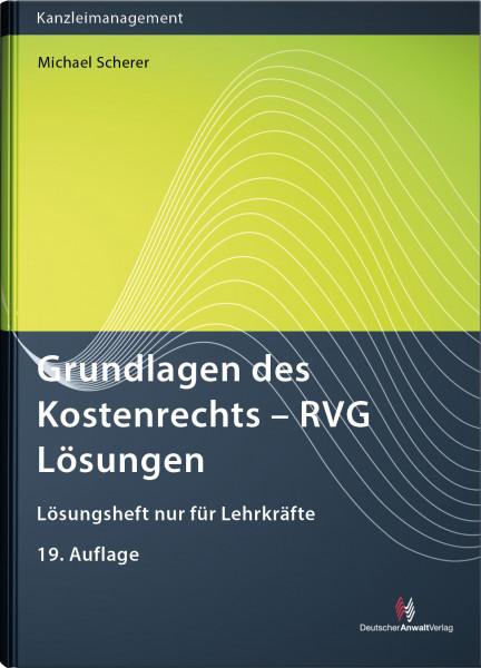 Grundlagen des Kostenrechts - RVG Lösungen