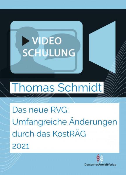 Videoschulung Das neue RVG: Umfangreiche Änderungen durch das KostRÄG 2021