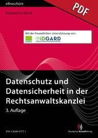 Datenschutz und Datensicherheit in der Rechtsanwaltskanzlei - eBroschüre (PDF)
