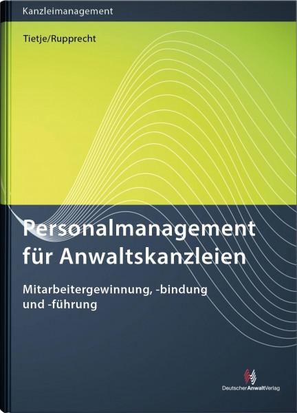 Personalmanagement für Anwaltskanzleien - Mängelexemplar