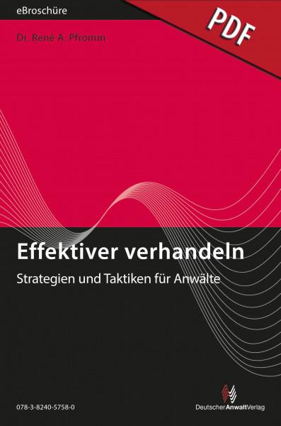 Effektiver verhandeln - Strategien und Taktiken für Anwälte - eBroschüre (pdf)
