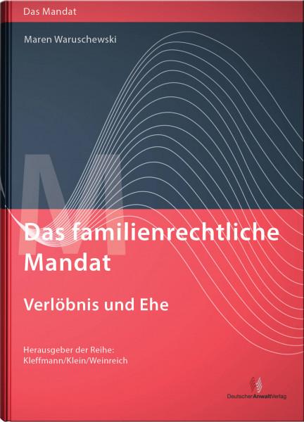 Das familienrechtliche Mandat - Verlöbnis und Ehe - Mängelexemplar