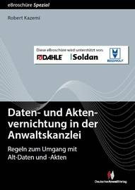 Daten- und Aktenvernichtung in der Anwaltskanzlei -eBroschüre (pdf)
