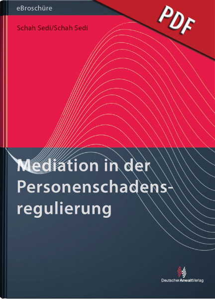 Mediation in der Personenschadensregulierung - eBroschüre (PDF)
