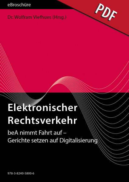 Elektronischer Rechtsverkehr - eBroschüre (PDF), Ausgabe 05/2018