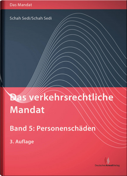 Das verkehrsrechtliche Mandat, Band 5