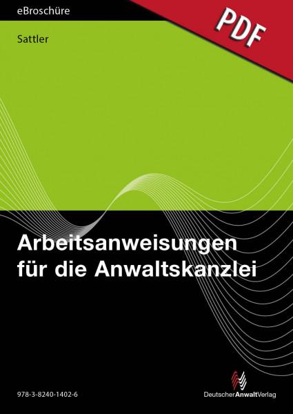 Arbeitsanweisungen für die Anwaltskanzlei - eBroschüre (PDF)